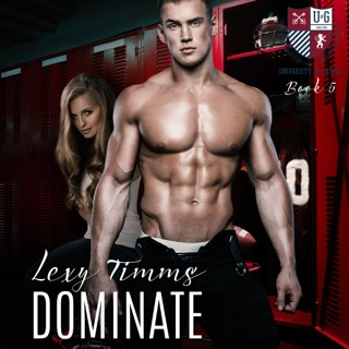 Dominate: University of Gatica Series, Book 5 (Unabridged) E-Book Download