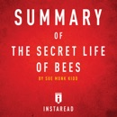 Summary of the Secret Life of Bees by Sue Monk Kidd Includes Analysis (Unabridged) MP3 Audiobook