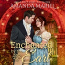 Enchanted by the Earl: Fabled Love, Book 1 (Unabridged) MP3 Audiobook