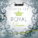 Royal Desire: Die Royals-Saga 2 MP3 Audiobook