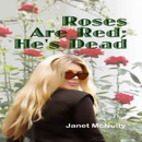 Roses Are Red; He's Dead: A Mellow Summers Paranormal Mystery, Book 9 (Unabridged) MP3 Audiobook