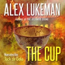 The Cup: The Project, Book 13 (Unabridged) MP3 Audiobook