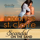 Scandal on the Sand: The Billionaires of Barefoot Bay, Book 3 (Unabridged) MP3 Audiobook