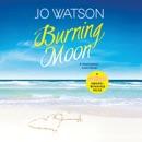 Burning Moon: Destination Love (Unabridged) MP3 Audiobook