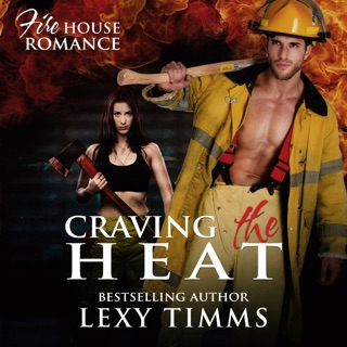 Craving the Heat: Firehouse Romance Series, Book 3 (Unabridged) E-Book Download