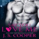 Say You Love Me (Unabridged) MP3 Audiobook