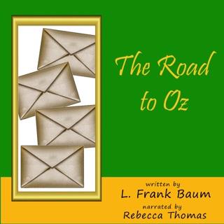 The Road to Oz (Unabridged) E-Book Download
