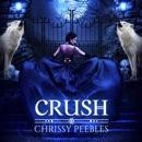 Crush: The Crush Saga, Book 1 (Unabridged) MP3 Audiobook