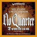 No Quarter: Dominium, Volume 2: An Adventurous Historical Romance (Unabridged) MP3 Audiobook