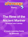 The Rime of the Ancient Mariner: Shmoop Learning Guide book summary, reviews and download