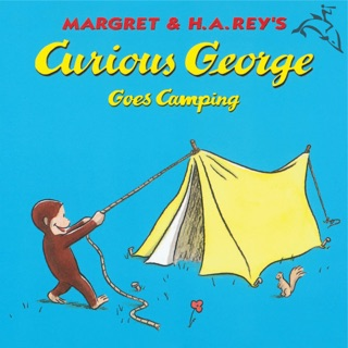 Curious George Goes Camping (Read-aloud) by Houghton Mifflin Harcourt Publishing Company book summary, reviews and downlod