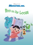 Monsters, Inc.: Boo on the Loose book summary, reviews and download