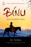 Binu and the Great Wall of China book summary, reviews and downlod
