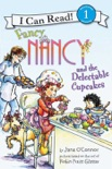 Fancy Nancy and the Delectable Cupcakes book summary, reviews and download