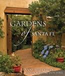 Gardens of Santa Fe book summary, reviews and downlod