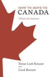 How to Move to Canada book summary, reviews and download