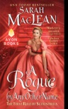 A Rogue by Any Other Name book summary, reviews and download
