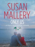 Only Us: A Fool's Gold Holiday Novella book summary, reviews and downlod