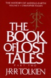 The Book of Lost Tales, Part Two book summary, reviews and download