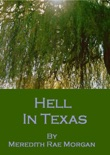 Hell In Texas book summary, reviews and download