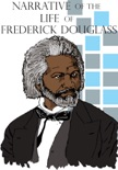 Narrative of the Life of Frederick Douglass book summary, reviews and download