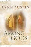 Among the Gods (Chronicles of the Kings Book #5) book summary, reviews and download