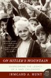 On Hitler's Mountain book summary, reviews and download