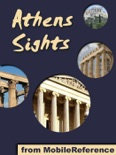 Athens Sights: a travel guide to the top 30 attractions in Athens, Greece book summary, reviews and downlod