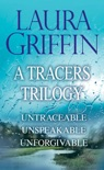 Laura Griffin - A Tracers Trilogy book summary, reviews and downlod