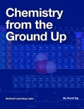 Chemistry from the Ground Up book summary, reviews and download