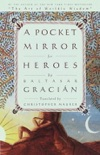 A Pocket Mirror for Heroes book summary, reviews and download