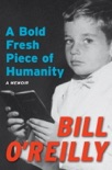 A Bold Fresh Piece of Humanity book summary, reviews and downlod