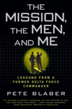 The Mission, The Men, and Me book summary, reviews and download