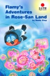 Flamy's Adventures in Rose-San Land book summary, reviews and download