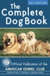 The Complete Dog Book book summary, reviews and download