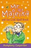 Mr Majeika and the Lost Spell Book book summary, reviews and downlod