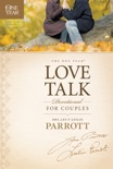 The One Year Love Talk Devotional for Couples book summary, reviews and download
