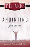 Anointing Fall On Me book summary, reviews and downlod