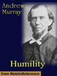 Humility: The Journey Toward Holiness book summary, reviews and download