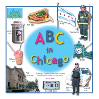 ABC in Chicago by Robin Segal book summary, reviews and downlod