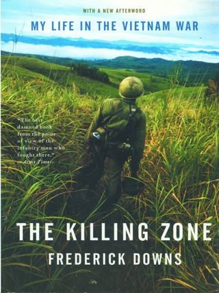 The Killing Zone: My Life in the Vietnam War by W.W. Norton & Company, Inc. book summary, reviews and downlod