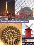 Paris, France: Illustrated Travel Guide, Phrasebook & Maps (Mobi Travel) book summary, reviews and downlod