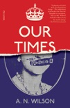 Our Times book summary, reviews and downlod
