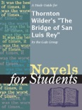 """A Study Guide for Thornton Wilder's """"The Bridge of San Luis Rey"""" book summary, reviews and downlod"""