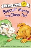 Biscuit Meets the Class Pet book summary, reviews and download