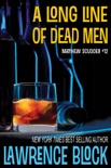 A Long Line of Dead Men book summary, reviews and download