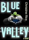 Blue Valley book summary, reviews and downlod