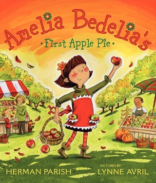 Amelia Bedelia's First Apple Pie by Herman Parish E-Book Download