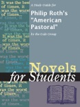 """A Study Guide for Philip Roth's """"American Pastoral"""" book summary, reviews and downlod"""