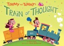 Timmy and Tammy's Train of Thought book summary, reviews and download
